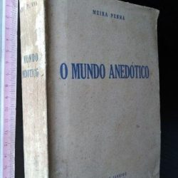 O mundo anedótico - Meira Penna
