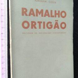 Ramalho Ortigão precursor do nacionalismo contemporâneo - Joaquim Costa