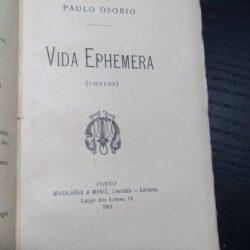 Vida ephemera - Paulo Osório