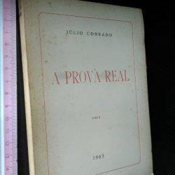 A prova real - Júlio Conrado