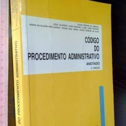 Código do Procedimento Administrativo Anotado - Diogo Freitas do Amaral