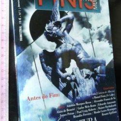 Finis Mundi (A última cultura) - Janeiro-Março 2011 -