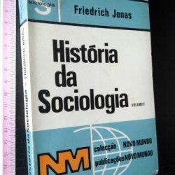 História da sociologia (vol. 1) - Friedrich Jonas