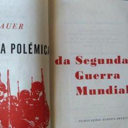 História polémica da Segunda Guerra Mundial (1939) - Eddy Bauer