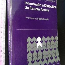 Introdução à didáctica da escola activa - Francesco de Bartolomeis