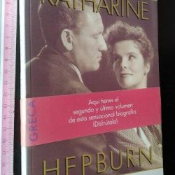 Katharine Hepburn - Biografia (Libro II - El triunfo y un gran amor) -