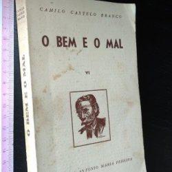 O bem e o mal - Camilo Castelo Branco
