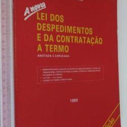 A nova lei dos despedimentos e da contratação a termo - Armando Braga