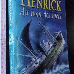 Au nom des mers - Richard P. Henrick