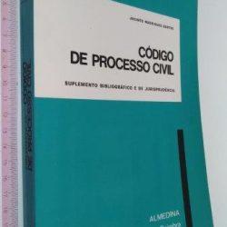 Código de Processo Civil (Suplemento bibliográfico e de jurisprudência) - Jacinto Rodrigues Bastos