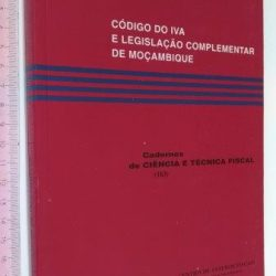 Código do IVA e legislação complementar de Moçambique -