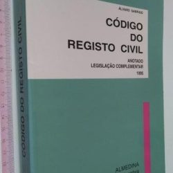 Código do Registo Civil Anotado - Álvaro Sampaio