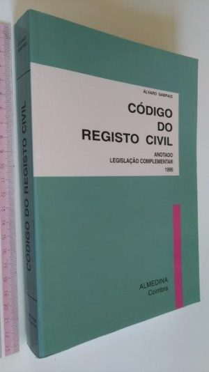 Código do Registo Civil Anotado - Álvaro Sampaio