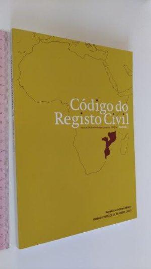 Código do Registo Civil Anotado (Moçambique) - Manuel Didier Malunga