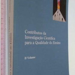 Contributos da investigação científica para a qualidade do ensino (II volume) -