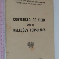 Convenção de Viena sobre relações consulares (Lisboa 1972) -