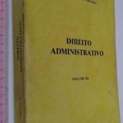 Direito Administrativo (vol. III) - Diogo Freitas do Amaral