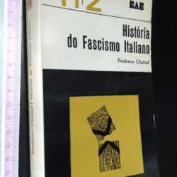 História do fascismo italiano - Frederico Chabod