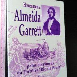 Homenagem a Almeida Garrett pelos escritores da Tertúlia Rio de Prata -
