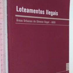 Loteamentos ilegais - António José Rodrigues