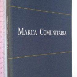 Marca comunitária - Luís Ferrão