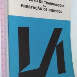 O imposto de transacções na prestação de serviços - António Manuel Cardoso Mota