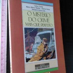 O mistério do crime mais-que-perfeito - Carlos Correia