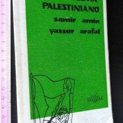 O problema palestiniano - Samir Amin / Yasser Arafat