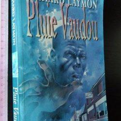 Pluie vaudou - Richard Laymon