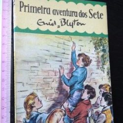 Primeira aventura dos sete - Enid Blyton