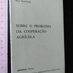 Sobre o problema da cooperação agrícola - Mao Tsé-Tung