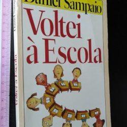 Voltei à escola - Daniel Sampaio