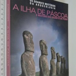 A ilha de Páscoa (O mistério dos gigantes de pedra) -