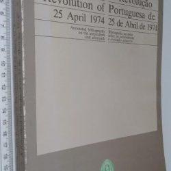 A revolução portuguesa de 25 de Abril de 1974 - Ronald H. Chilcote