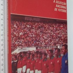 A selecção nacional de futebol (Vol. 1) - Rui Tovar