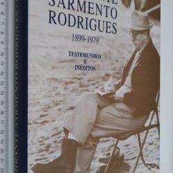Almirante Sarmento Rodrigues 1899 - 1979 (Testemunhos e Inéditos) -