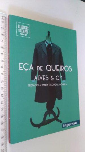 Alves & C.ª - Eça de Queirós