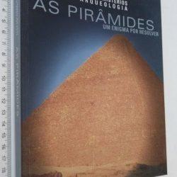As pirâmides (Um enigma por resolver) -