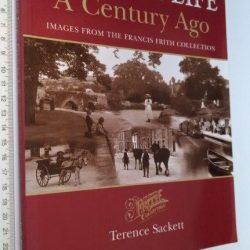British life a century ago - Terence Sackett