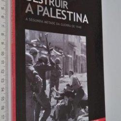 Destruir a Palestina - Tanya Reinhart