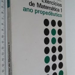 Exercícios de matemática 1 (Ano propedêutico) - Henrique Verol Marques