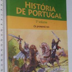 História de Portugal (1.° vol. - Os primeiros reis) - José Mattoso