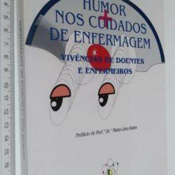 Humor nos Cuidados de Enfermagem - Helena José
