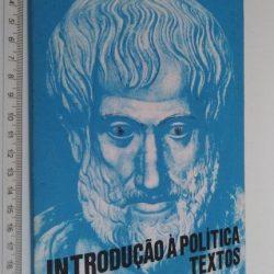 Introdução à política (Textos - Tomo I) - Norberto Cunha