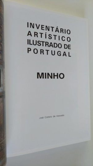 Inventário artístico ilustrado de Portugal (Minho) - José Correia de Azevedo