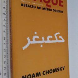 Iraque (Assalto ao Médio Oriente) - Noam Chomsky