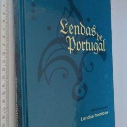 Lendas de Portugal (Lendas heróicas) - Gentil Marques