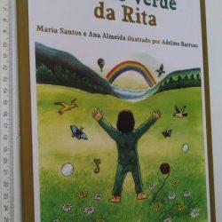 O Sonho Cor-de-Verde da Rita (Sem CD) - Maria Santos