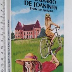 O calvário de Joaninha - Francine Fontanet