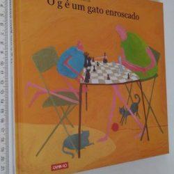 O g é um Gato Enroscado - João Pedro Mésseder